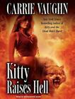 Kitty Raises Hell  Kitty Norville  2010 by Vaughn, Carrie 140011263X Ex-library