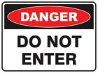 ***DANGER DO NOT ENTER #1 VINLY DECAL STICKER MULTIPLE SIZES TO CHOOSE FROM***