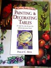 Painting & Decorating Tables by Phillip C. Myer