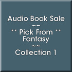 Audio Book Sale: Fantasy (1) - Pick what you want to save