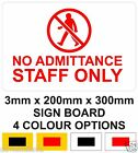 No Admittance Staff Only Notice Sign Board 20cm x 30cm