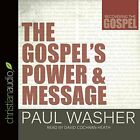 NEW The Gospel's Power and Message (Recovering the Gospel) by Paul Washer