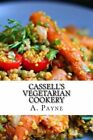 NEW Cassell's Vegetarian Cookery by A. G. Payne