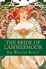 NEW The Bride of Lammermoor by Sir Walter Scott
