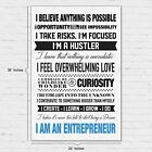 I Am An Entrepreneur Motivational Poster for Home Office Use