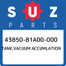 43850-81A00-000 Suzuki Tank,vacuum accumlation 4385081A00000, New Genuine OEM Pa