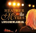 HEATHER & THE CADILLLAC MYLES - LIVE@NEWLAND.NL   CD NEW+