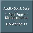 Audio Book Sale: Miscellaneous (13) - Pick what you want to save