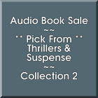Audio Book Sale: Thrillers & Suspense (2) - Pick what you want to save