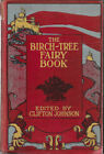 The Birch Tree Fairy Book 1925 Clifton Johnson Series Willard Bonte Tale Legend