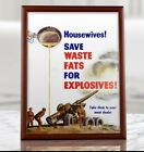 WW2+Propaganda+Poster+-+Save+Waste+Fats+For+Explosives%2C+WWII+US+Homefront