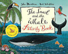 The Snail and the Whale Activity Book Julia Donaldson New RRP £3.99