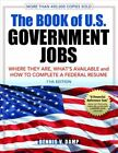 The Book of U.S. Government Jobs Where They Are, What's Availab... 9780943641294