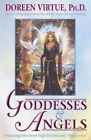Goddesses and Angels: Awakening Your Inner High-priestess and Source-eress, Dore