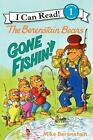The Berenstain Bears: Gone Fishin'! [I Can Read Level 1]