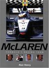 McLaren: Formula 1 Racing Team (Formula 1 Teams S.) By Alan Henry