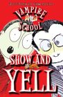 Vampire School: Show and Yell By Peter Bently