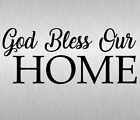 God Bless Our Home Wall Decal Religious Christian Vinyl Decor Sticker Removable