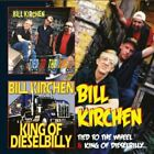 Bill Kirchen - Tied To The Wheel/King Of Dieselbilly (2012)  2CD  NEW SPEEDYPOST