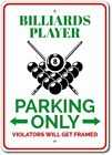 Billiards Player Gift, Billiards Player Parking Sign, Aluminum Sign ENSA1010117 $17.95 USD on eBay