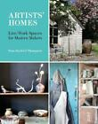 Artists' Homes by Tom Harford Thompson (author)