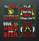 Beer Funny Phrases glass coasters set of FOUR (4) custom made 3 1/2 in. square