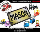 Custom License Plate Decal Sticker Fits Little Tikes Cozy Coupe Car Color Choice