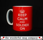 KEEP CALM AND SOLDIER ON ARMY GIFT MUG CUP FOR PRESENT TOUR OF DUTY ARMED FORCES