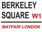 4082 BERKELEY SQUARE LONDON STREET SIGN FUNNY BRAND NEW GIFT METAL WALL SIGN