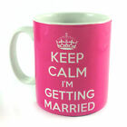 KEEP CALM I'M GETTING MARRIED GIFT MUG CUP PRESENT WEDDING BRIDE GROOM FAVOUR