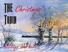 4259 THE CHRISTMAS TRAIN HOLIDAYS ARE HERE FINE ART METAL WALL SIGN BRAND NEW
