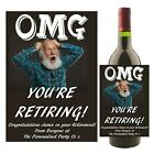 Personalised Wine Champagne Bottle Label RETIREMENT Leaving Work Gift Idea N61