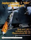 "Book - Jagdgeschwader 3 ""Udet"" in WW II: Stab and I.JG3 in Action with Bf-109"