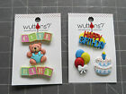 WUTTONS BUTTONS : TWO STYLES TO CHOOSE FROM: HAPPY BIRTHDAY - BABY $3.75