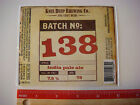 Beer Label Sticker ~*~ KNEE DEEP Brewing Batch #138 India Pale Ale ~ CALIFORNIA