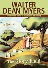 The Glory Field by Walter Dean Myers (2008, Paperback)