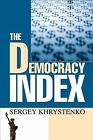 The Democracy Index by Sergey Khrystenko (2007, Paperback)