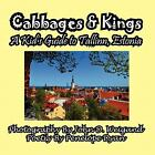 Cabbages and Kings--A Kid's Guide to Tallinn, Estoni by Penelope Dyan (2011,...
