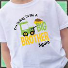 CONSTRUCTION DIGGER I'M GOING TO BE A BIG BROTHER AGAIN SHIRT PERSONALIZED