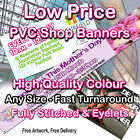 SHOP PVC BANNER FULL COLOUR -HIGH QUALITY TOUGH ADVERTISING BANNERS SIGN DISPLAY
