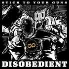 Stick To Your Guns - Disobedient (deluxe Version) NEW CD