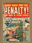 Crime Must Pay The Penalty! 10 (PR+) 1949 Ace Revenge of the Cop Haters (c#10001