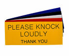Engraved Plaque Please Knock Loudly Thank You, Letter Box Door Sign 125mm x 50mm