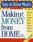Other Books - The StayatHome Moms Guide To Making Money From Home Revised 2nd Edition Ch