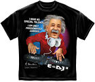 Einstein DJ = MC Gildan T-Shirt - PreShrunk Cotton - 6 Sizes Available