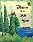 Welcome To Our Lake House Country Folk Art Quality Art Print