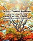 Potography and Poetry Books by Grace Divine: The Flavor of Charleston and...