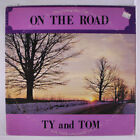"TY & TOM: On The Road LP (small toc, 1"" split top seam, some cover wear, Privat"