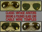 Ground & Polished Glass Lens Aviator Sunglasses Cable Temple