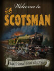 THE SCOTSMAN  VINTAGE STYLE RAILWAY  METAL PUB SIGN :3 SIZES TO CHOOSE